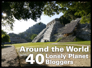 Mi primer libro: Around the world with 40 Lonely Planet Bloggers